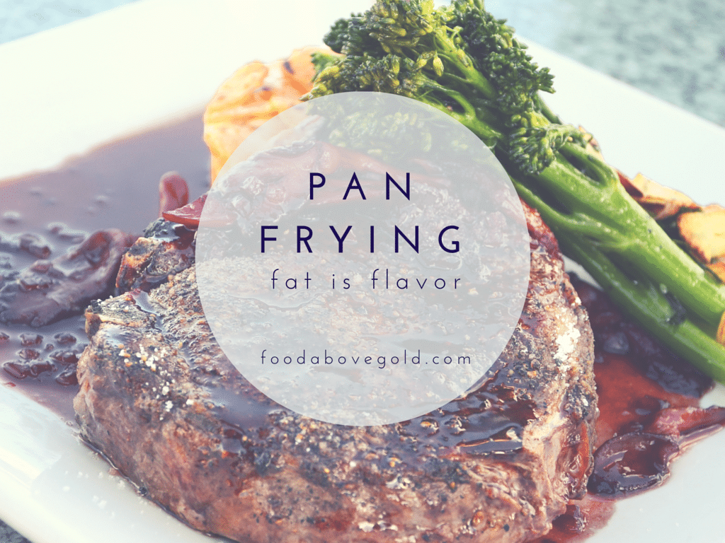 Learn everything you ever wanted to know about pan-frying. Including how to get a great crust and how much fat to use.