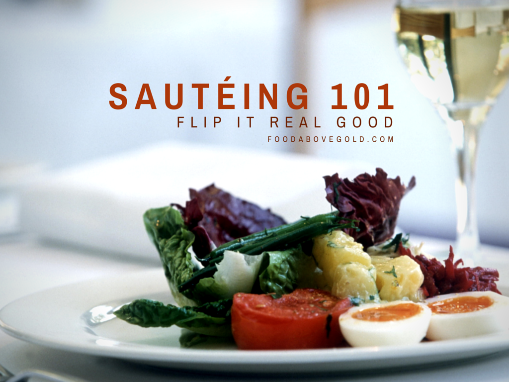 Title image to post about Sauteing 101: flip it real good