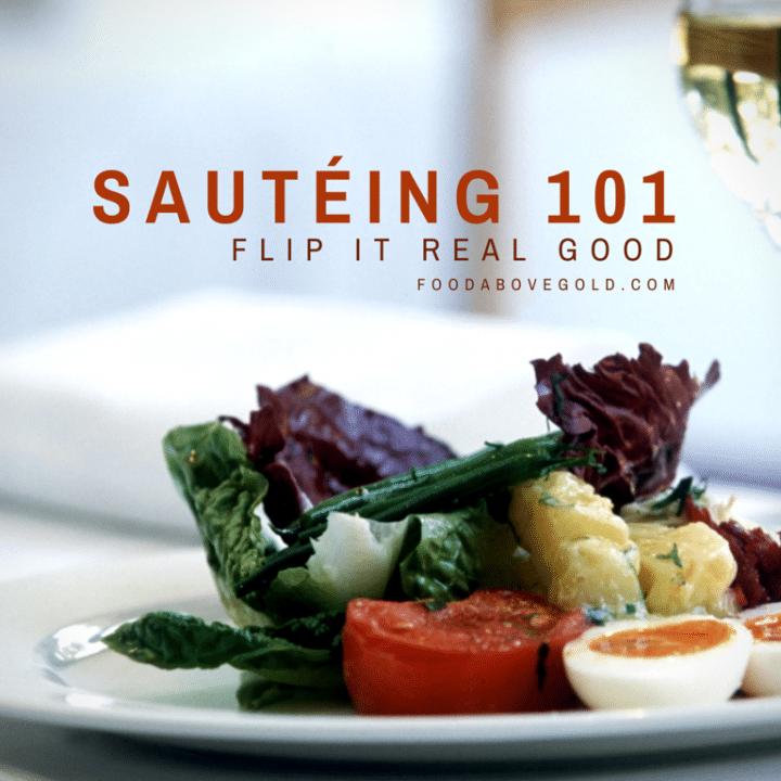 Sautéing 101