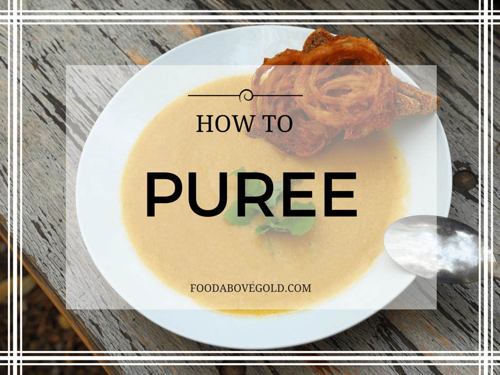 How To Purée: 101