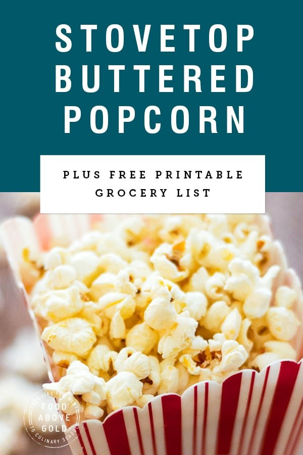 """close up of a container of popped popcorn with title text """"Stovetop Buttered Popcorn"""" over blue background"""