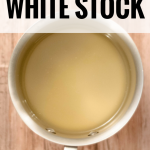 Learn how to make white stock to perfection with these 8 little-known tips! Get the recipe & see the difference between a white stock and a brown stock now!