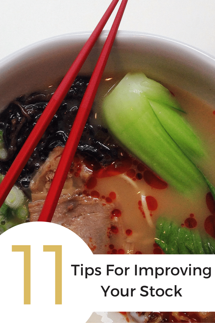 "Chopsticks in a bowl of pho with overlay saying ""11 tips for improving your stock."""