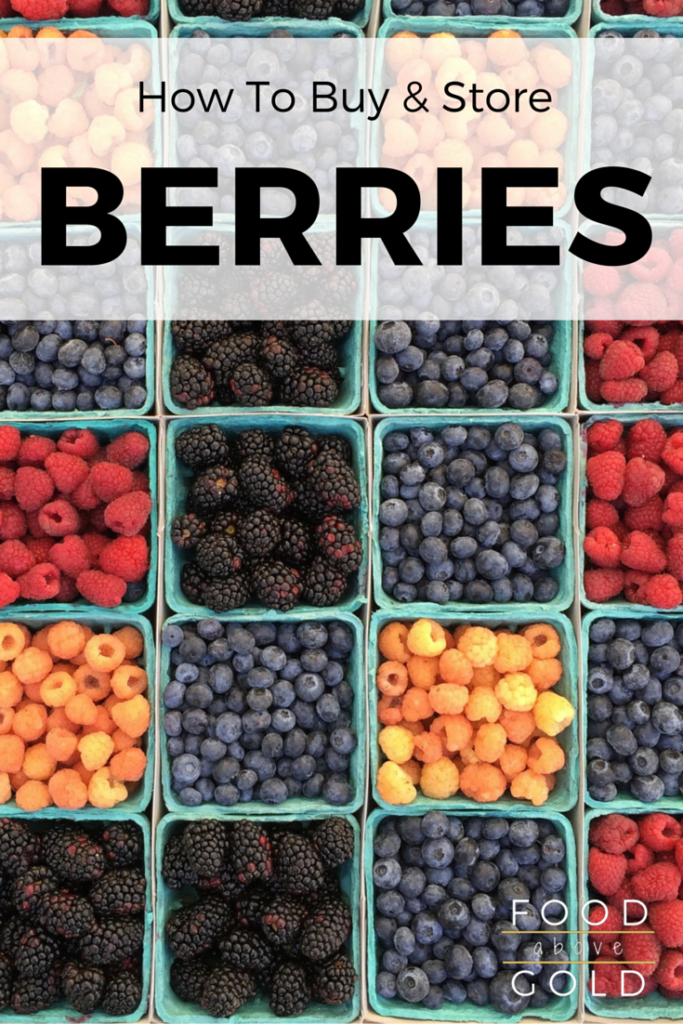 Learn everything you need to know about how to buy and store berries so your summer bounty doesn't spoil or go bad before you get to savor it!