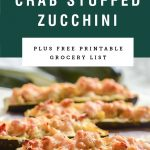 Golden brown cheesy topping on crab stuffed zucchini. Recipe title above it is on a green background.