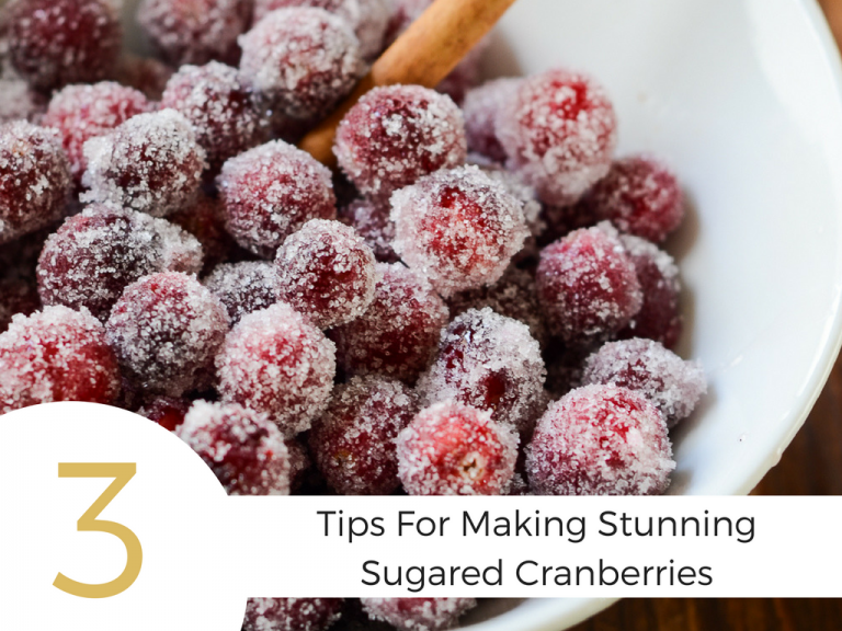 "Close up image of sugared cranberries with ""3 tips for making stunning sugared cranberries"" text"