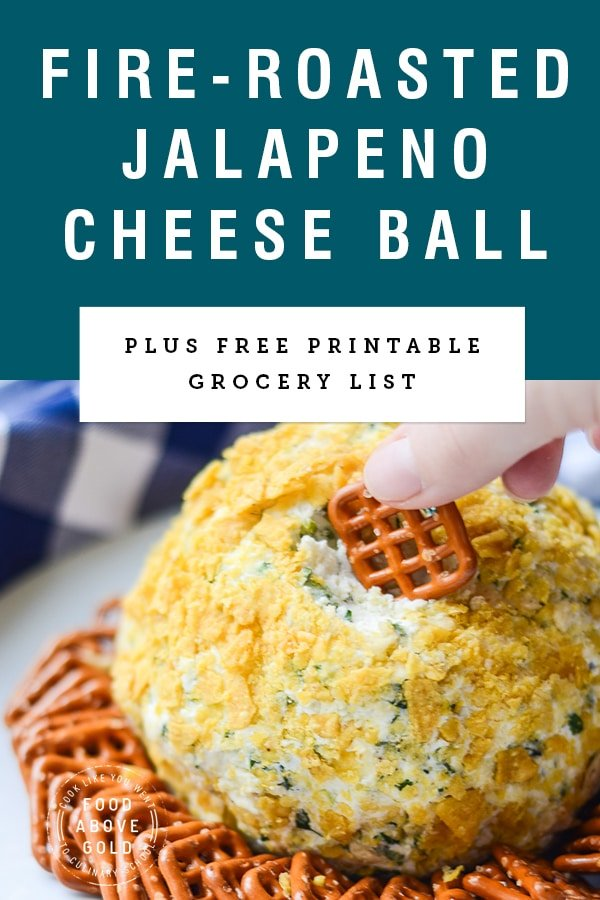 """A hand dipping a pretzel into a jalapeno cheese ball with title text """"Fire Roasted Jalapeno Cheese Ball"""""""
