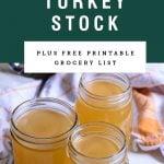 Three mason jars of turkey broth. Recipe title is above it on a green background.