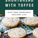 """long image of shortbread cookies on cooling rack with title """"Brown butter shortbread with toffee"""" on a green background"""