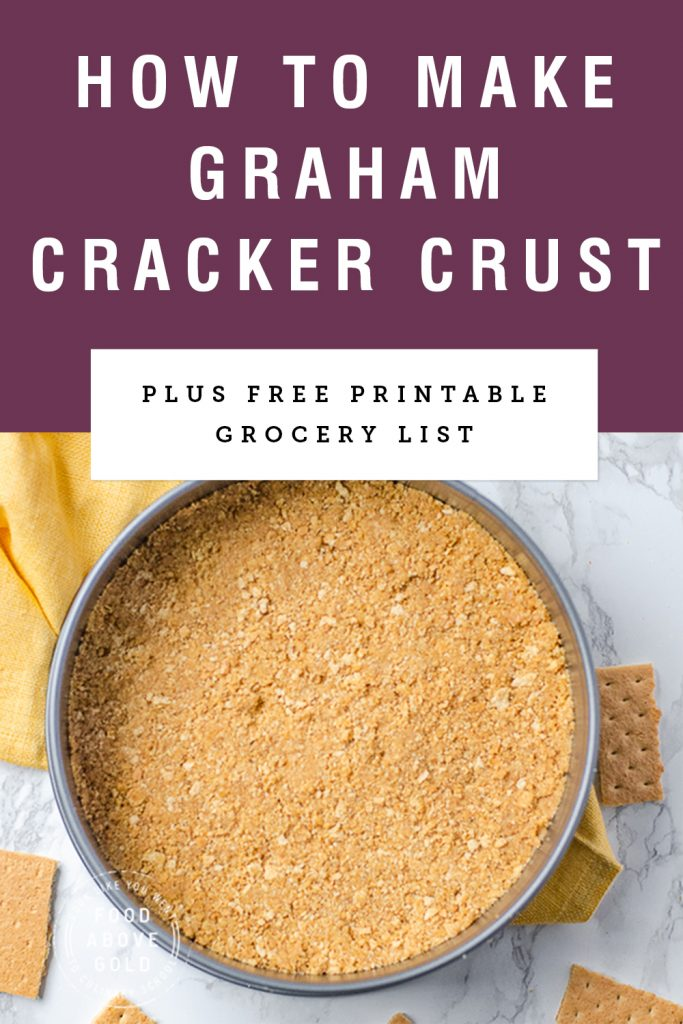 """picture of graham cracker crust in a springform pan with title text """"How To Make Graham Cracker Crust"""" above it."""