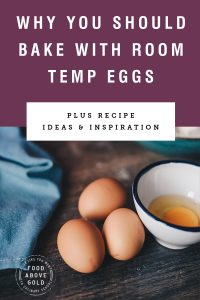"""three eggs on a table with title text """"Why you should bake with room temp eggs"""""""
