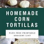 "Title Text ""homemade corn tortillas"" over pictures of tortillas and tortilla dough"