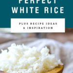A wooden bowl of perfectly cooked white rice. Recipe title above it is on a blue background.