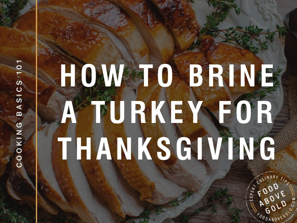 """Cut roasted turkey breast with black overlay and text saying """"how to brine a turkey for Thanksgiving"""""""