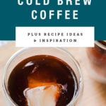 An iced glass of homemade cold brew coffee. Recipe title above it is on a blue background.