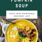 A bowl of loaded pumpkin soup. Recipe title is above it on a green background.