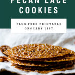 A stack of thin pecan lace cookies with recipe title above it on a green background.