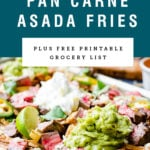 A sheet pan of carne asada fries with sour cream and guacamole under recipe title on a blue background.