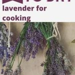 """Title text saying """"The best way to dry lavender for cooking"""" over a picture of lavender hanging."""