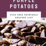 "Purple background saying ""Roasted Purple Potatoes"" with a picture of them underneath."