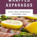 "Bacon wrapped asparagus garnished with lemon. A purple block above it says ""bacon wrapped asparagus""."