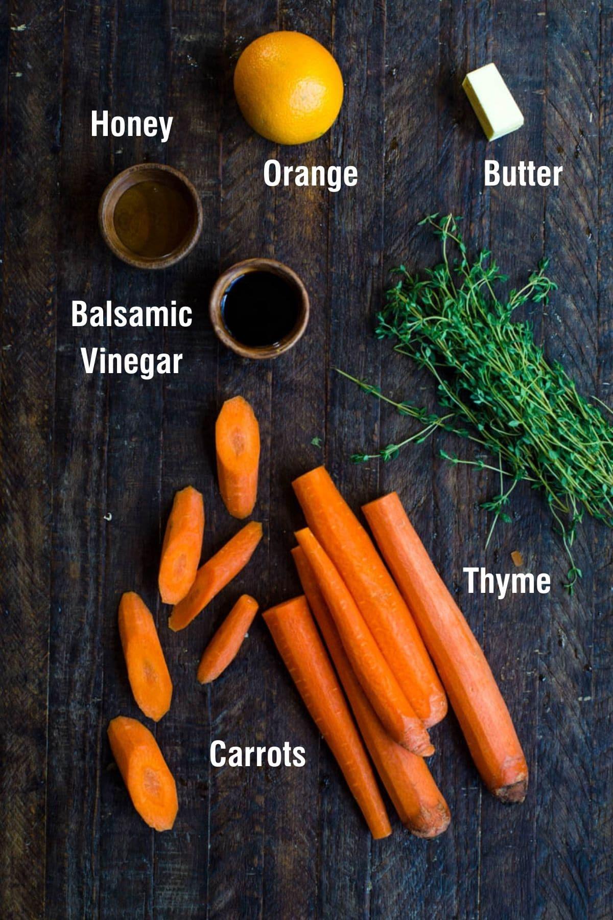 Labeled ingredients for making honey balsamic glazed carrots.