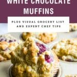 Purple text box saying raspberry white chocolate muffins over a picture of one in a muffin tin.